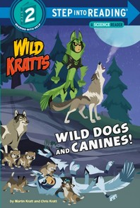 Wild Dogs and Canines! (Wild Kratts)
