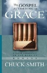 The Gospel According to Grace