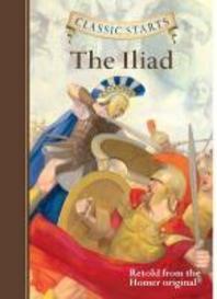 Classic Starts(r) the Iliad