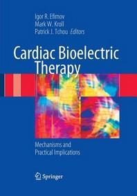 Cardiac Bioelectric Therapy