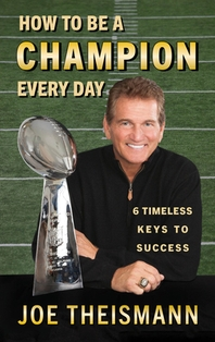 How to Be a Champion Every Day