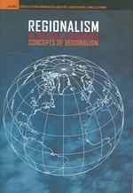Regionalism in the Age of Globalism, Volume 1