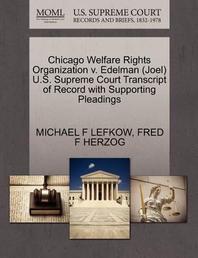 Chicago Welfare Rights Organization V. Edelman (Joel) U.S. Supreme Court Transcript of Record with Supporting Pleadings