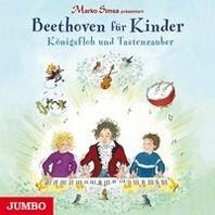 Marko Simsa praesentiert: Beethoven fuer Kinder. Koenigsfloh und Tastenzauber