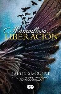 Maravillosa Liberacion/Beautiful Redemption