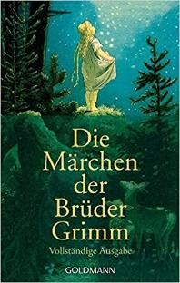 Die Marchen Der Bruder Grimm