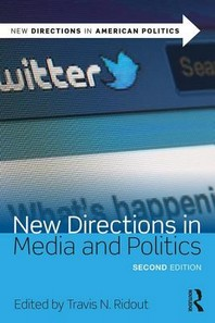New Directions in Media and Politics