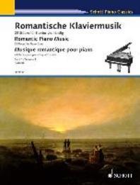 Romantic Piano Music - Volume 1