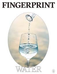 핑거프린트(Fingerprint) Vol. 3: 물(Water)