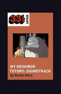 Joe Hisaishi's Soundtrack for My Neighbor Totoro