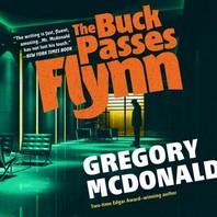 The Buck Passes Flynn Lib/E