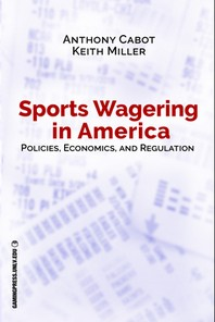 Sports Wagering in America, Volume 1