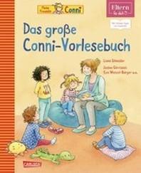 ELTERN-Vorlesebuecher: Das grosse Conni-Vorlesebuch