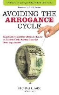 The Arrogance Cycle