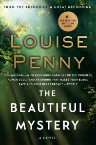 The Beautiful Mystery ( Chief Inspector Gamache Novels )