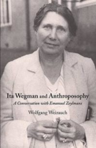 Ita Wegman and Anthroposophy