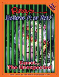 Ripley's Believe It or Not : Expect the Unexpected