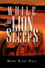 While the Lion Sleeps