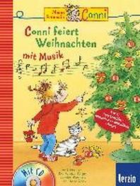 Conni Musicalbuch: Conni feiert Weihnachten mit Musik