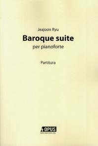 Baroque suite per pianoforte(피아노 독주곡 바로크 모음곡)