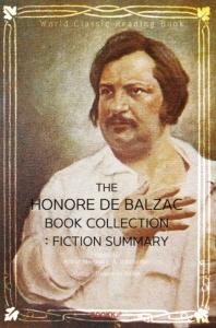 오노레 드 발자크 세계명작소설 콜렉션(Fiction Summary) : The Honore de Balzac Book Collection ㅣ영문