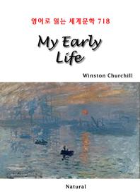 My Early Life (영어로 읽는 세계문학 718)