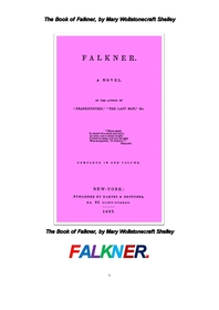 메리 셸리의 포크너. The Book of Falkner, by Mary Wollstonecraft Shelley