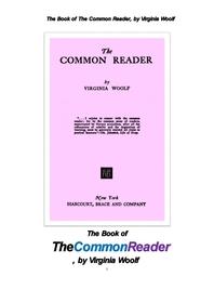 버지니아 울프의 일반적인 독자.The Book of The Common Reader, by Virginia Woolf