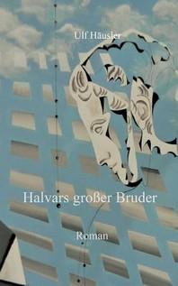 Halvars grosser Bruder