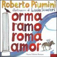 Orma ramo Roma amor. Leggenda di una citt?
