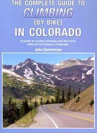 The Complete Guide to Climbing (by Bike) in Colorado
