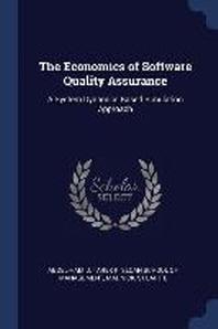 The Economics of Software Quality Assurance