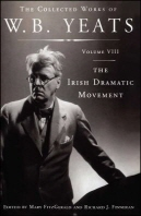 The Collected Works of W.B. Yeats Volume VIII