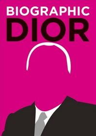 Biographic Dior