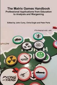 The Matrix Games Handbook
