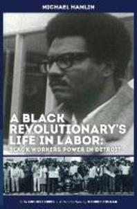 A Black Revolutionary's Life in Labor