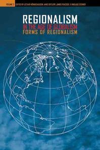 Regionalism in the Age of Globalism, Volume 2