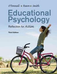 Educational Psychology: Reflection for Action, 3/E