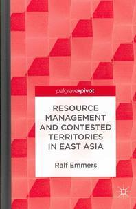 Resource Management and Contested Territories in East Asia