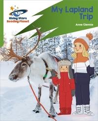 Reading Planet: Rocket Phonics - Target Practice - My Lapland Trip - Green