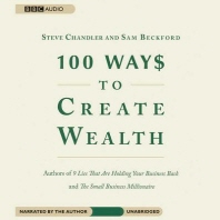 100 Way$ to Create Wealth