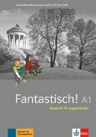 Fantastisch A1.  Lehrerhandbuch plus Audio und Video online