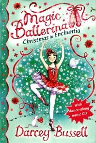 Magic Ballerina. 20 : Christmas in Enchantia (CD1장포함)