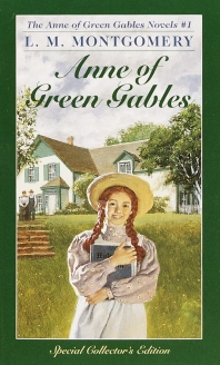 Anne of Green Gables #1: Anne of Green Gables