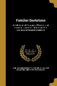 Familiar Quotations