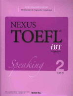 NEXUS TOEFL IBT SPEAKING LEVEL. 2