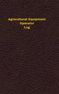 Agricultural Equipment Operator Log