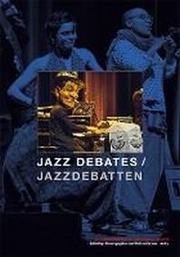 Jazz Debates / Jazzdebatten