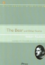 The Bear and Other Stories (포크너 단편선)