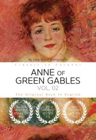 ANNE OF GREEN GABLES, VOL. 02 - 빨강 머리 앤, 2부 (영어원서)